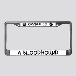 Owned by a Bloodhound License Plate Frame
