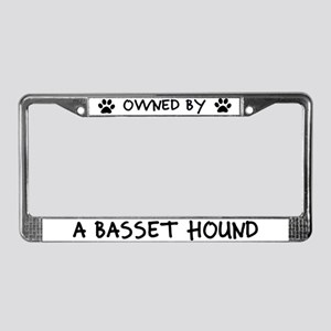 Owned by a Basset Hound License Plate Frame