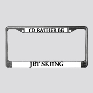 I'D RATHER BE JET SKIING License Plate Frame