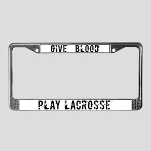 Give Blood Play Lacrosse License Plate Frame