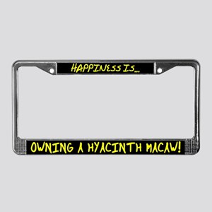 HI Owning Hyacinth Macaw License Plate Frame