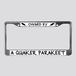 Owned by a Quaker Parakeet License Plate Frame