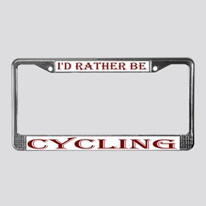 I'd rather be License Plate Frame