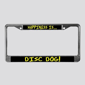 Happiness is Disc Dog License Plate Frame
