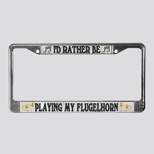 Rather Be Playing Flugelhorn License Plate Frame