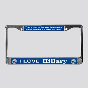 I Love Hillary License Plate Frame