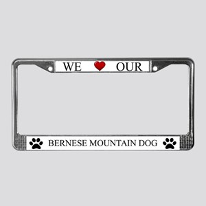 White We Love Our Bernese Mountain Dog Frame