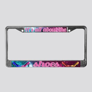 All About the Shoes License Plate Frame