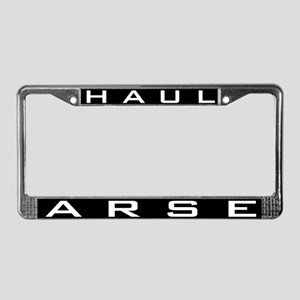HAUL ARSE License Plate Frame