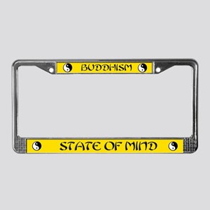 "Buddhism -State of Mind"" License Plate Frame"