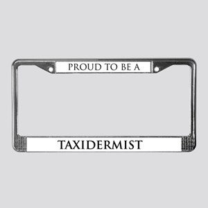 Proud Taxidermist License Plate Frame