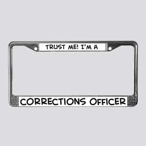 Trust Me: Corrections Officer License Plate Frame