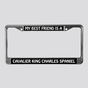 My Best Friend Is A Cavalier License Plate Frame