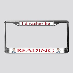 I'd Rather Be Reading License Plate Frame