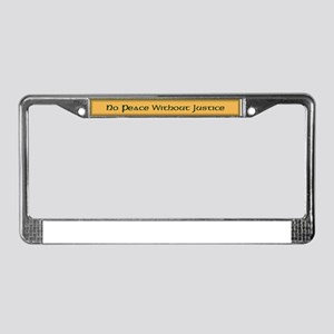 No Peace Without Justice License Plate Frame