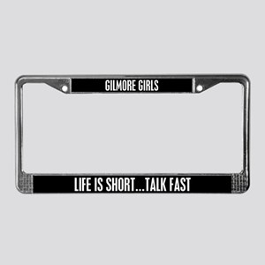 Life Is Short...talk Fast License Plate Frame