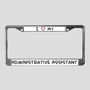 I Love Administrative Assista License Plate Frame