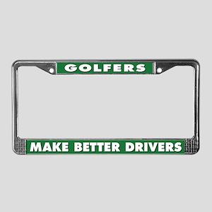 Golfers Make Better Drivers License Plate Frame