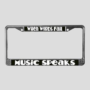 Music Speaks License Plate Frame
