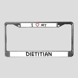 I Love Dietitian License Plate Frame
