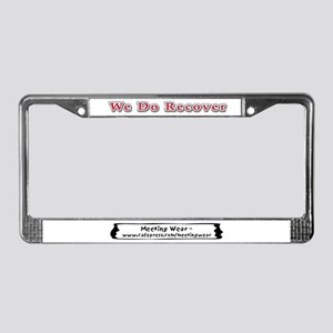 """""""We Do Recover"""" License Plate Frame"""