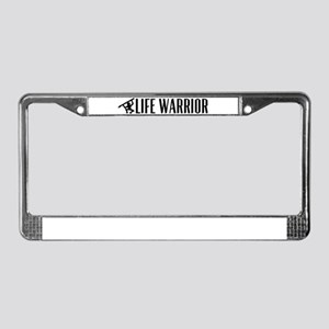 Life warrior License Plate Frame