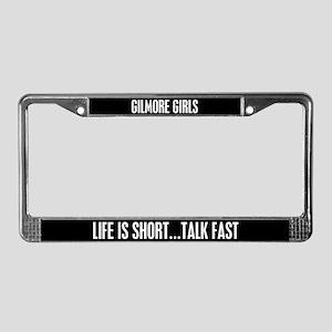 Life Is Short...talk Fast License Plate Frame