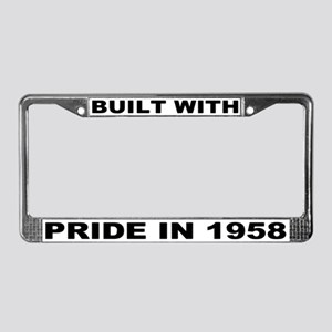 Built With Pride In 1958 License Plate Frame