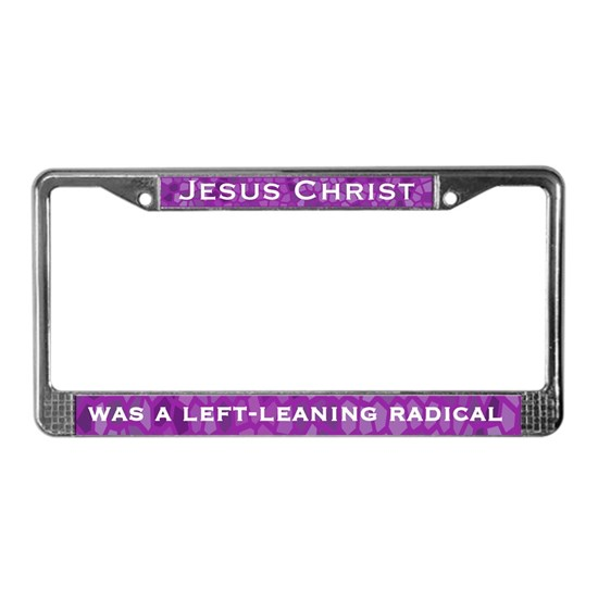 Jesus was a liberal upper plate