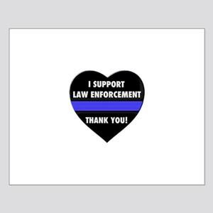 I Support Law Enforcement Posters