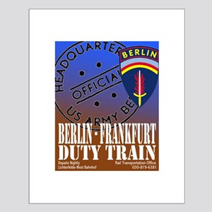 The Berlin to Frankfurt Duty Small Poster