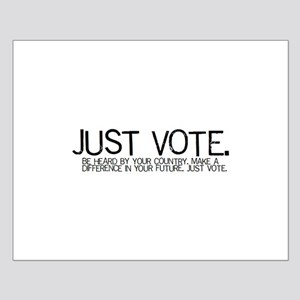 Small JUST VOTE Poster
