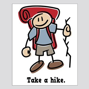 Cute Take a Hike Small Poster