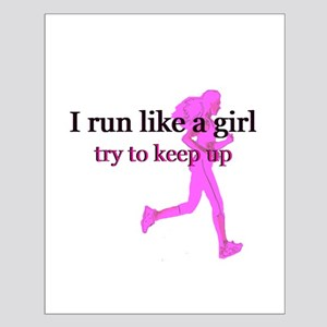 I Run Like a Girl Small Poster
