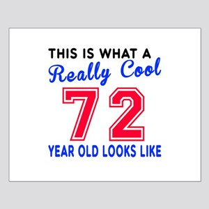 Really Cool 72 Birthday Designs Small Poster