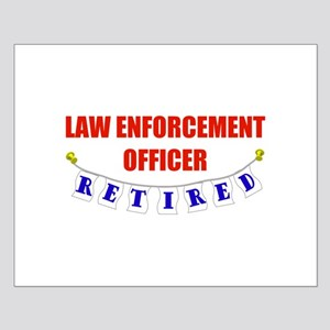 Retired Law Enforcement Officer Small Poster