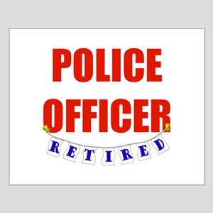 Retired Police Officer Small Poster