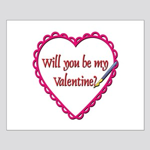 Will You Be My Valentine? Small Poster