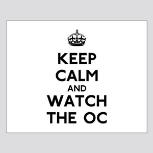 Keep Calm Watch The O.C. Small Poster