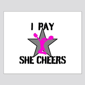 I Pay She Cheers Posters