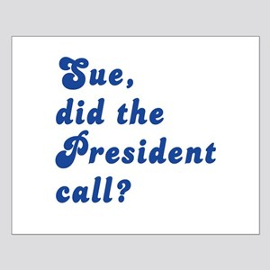 VEEP Did the President Call? Small Poster