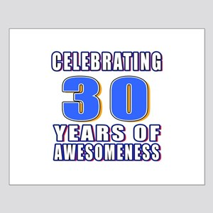 30 Years Of Awesomeness Small Poster