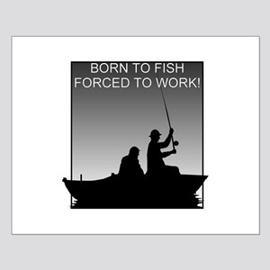Born To Fish... Small Poster