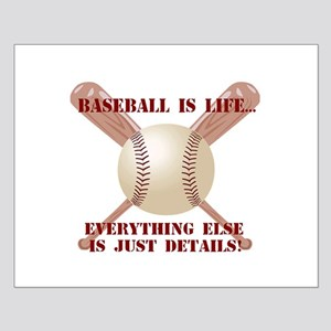 Baseball is Life Small Poster
