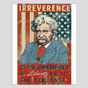 Mark Twain Irreverence Small Poster