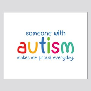 Someone With Autism Makes Me Proud Everyday Small
