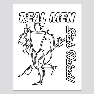 Real Men Fish Naked Small Poster