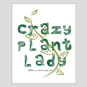 Crazy Plant Lady Small Poster