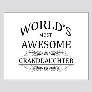 World's Most Awesome Granddaughter Small Poster