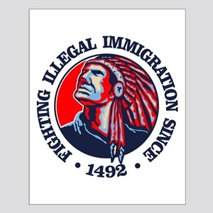 Native American (Illegal Immigration) Posters